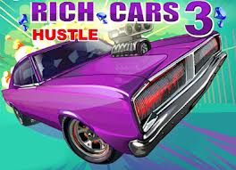 Rich Cars 3 Hustle Game